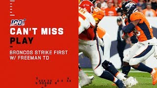 Broncos Strike First w/ Freeman TD by NFL