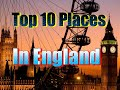 Top 10 tourist attractions in England | England Vocation travel video guide