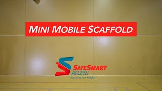 Mini Mobile - The Most Versatile Mobile Scaffolding Solution