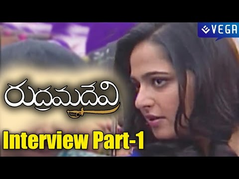 Anushka Special Interview about Rudrama Devi Movie Part 1