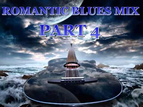 Romantic Blues Mix Part 4 – Dimitris Lesini Blues