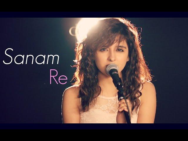 Sanam Re Female Cover By Shirley Setia Ft Kushal Chheda