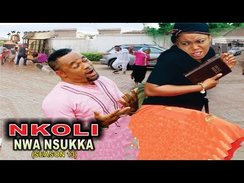 Nkoli Nwa Nsukka Season 11 -  Nigerian Nollywood Igbo Movie