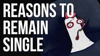 Reasons to Remain Single full download video download mp3 download music download