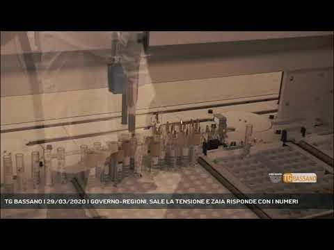 TG BASSANO | 29/03/2020 | GOVERNO-REGIONI, SALE LA TENSIONE E ZAIA RISPONDE CON I NUMERI