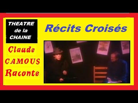 Récits Croisés: «Claude Camous Raconte» d' après Annie Malochet