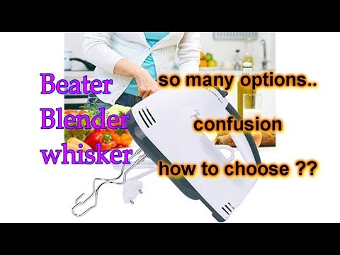 7 Best ELECTRICAL BEATER// HAND BLENDER// WHISKER//Guide to choose