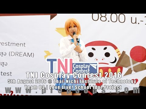 TNI Cosplay Contest 2016 | Team 3 – Love Live! School Idol Project