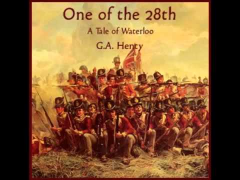 One of the 28th – a Tale of Waterloo (FULL Audiobook)