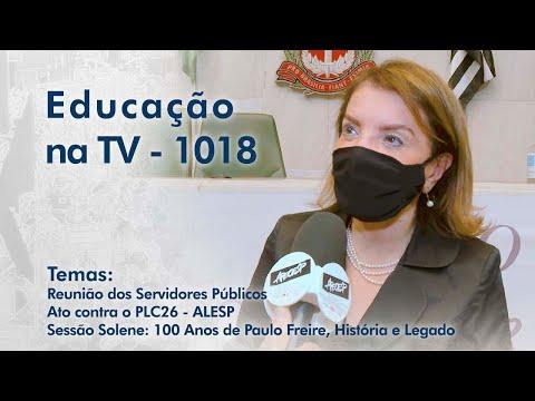 Reunião dos Servidores Públicos | Ato contra o PLC 26 - ALESP | Sessão Solene: 100 Anos de Paulo Freire, História e Legado