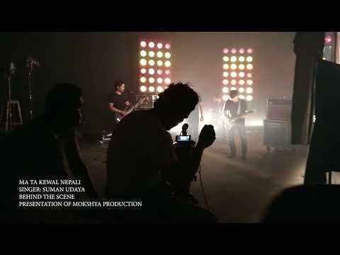 Behind The Scene - Ma Ta Kewal Nepali - Suman Udaya Feat. Sanjeev Baraili