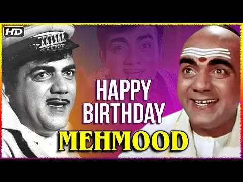 Funny birthday wishes - Happy Birthday Mehmood  Best Comedy Scenes Of Mehmood From Hindi Movie Padosan & Bombay To Goa