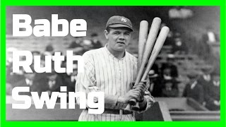 Babe Ruth | Swing Like the Greats