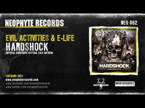 Evil Activities & E-Life - Hardshock (Official Hardshock Festival 2012 Anthem)