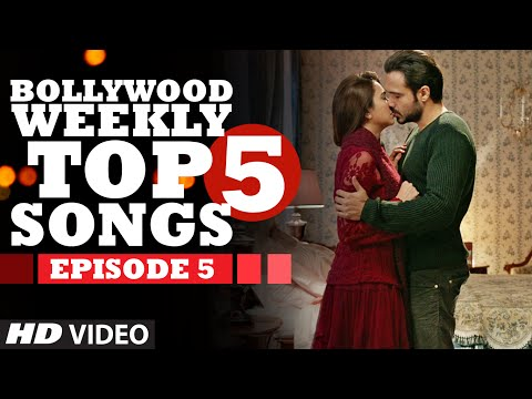 Bollywood Weekly Top 5 Songs | Episode 5 | Latest