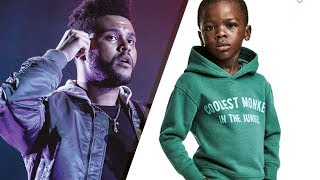 Video The Weeknd BLASTS H&M Over Racist 'Monkey' Ad Featuring Black Child, ENDS Partnership MP3, 3GP, MP4, WEBM, AVI, FLV April 2018