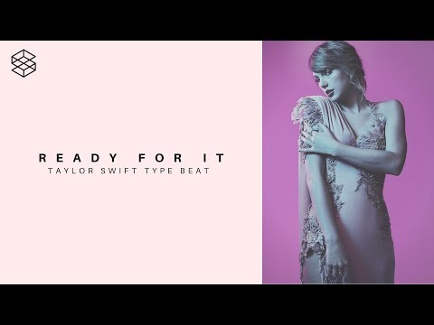[FREE DL] Taylor Swift X Selena Gomez Type Beat Reputation Type Beat Ready For It