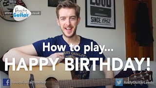 Video Happy Birthday EASY Guitar Tutorial (How to play) MP3, 3GP, MP4, WEBM, AVI, FLV Juni 2018