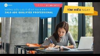 Webinar - Những Điều Cần Lưu Ý Về Kỳ Thi Zalo Ads Qualified Professional