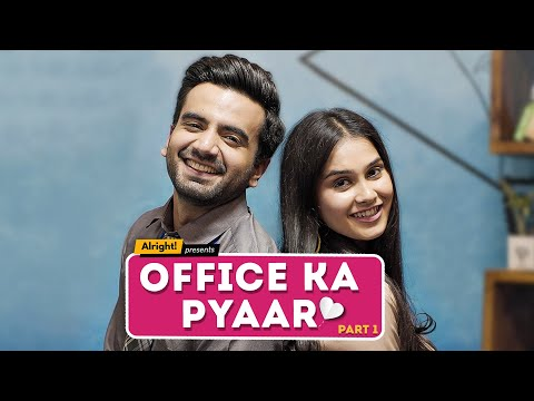 Alright! | Office Ka Pyaar: Part 1 ft. Ayush Mehra & Anushka Sharma