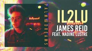 Download Lagu James Reid feat. Nadine Lustre - IL2LU Mp3