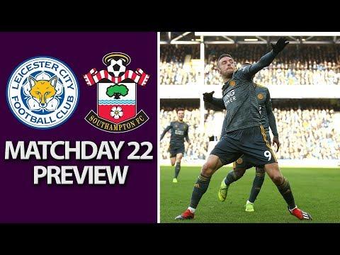 Video: Leicester City v. Southampton | PREMIER LEAGUE MATCH PREVIEW | 1/12/19 | NBC Sports