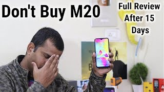 Samsung Galaxy M20 Full Review | After 15 Day's हिंदी | Should You Buy ?