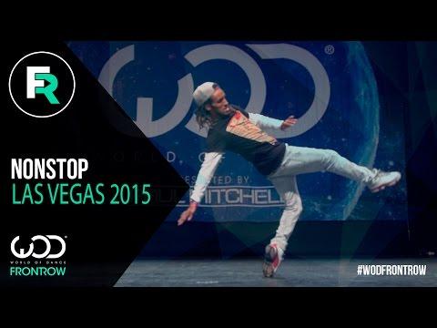 Nonstop   FRONTROW   World of Dance Las Vegas 2015   #WODVEGAS15