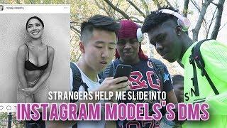 Strangers Help Me Slide into Instagram Model's DMs