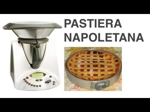 la pastiera napoletana - ricetta preparata col bimby