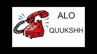 QUKSH NE TELEFON (Alo Quuuksh)