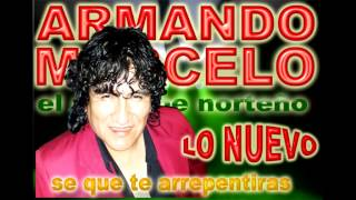 Video ARMANDO MARCELO SE QUE TE ARREPENTIRAS MP3, 3GP, MP4, WEBM, AVI, FLV Juni 2019