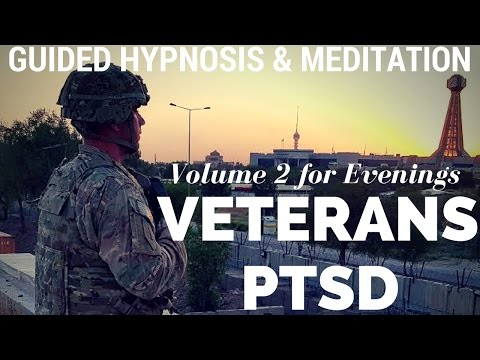 VETERANS with PTSD - Guided Hypnosis & Meditation for Sleep and Relaxation (vol 2 evening version)