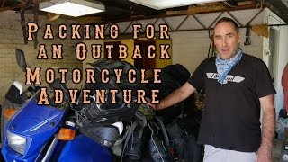 6. Budget RTW Motorcycle, DR650 : Packing for outback filmmaking trip