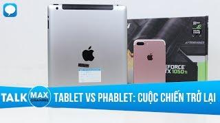 Hiện nay thị trường tablet đã bắt đầu sôi động trở lại, sau một thời gian lắng xuống khi bị phablet lật đổ, vậy nhu cầu gì thì nên chọn tablet, nhu cầu gì thì chọn phablet?-------------------------------------------------------Ngoài ra các bạn có thể tham khảo các sản phẩm điện thoại giảm giá SOCK tại maxmobile:1. Apple...👉 iPhone 5C Lock: https://goo.gl/bRp2DN...👉 iPhone 5S Lock: https://goo.gl/FpQ8ON...👉 iPhone SE Lock: https://goo.gl/r6uHsL...👉 iPhone 6 Lock 99%, 100%: https://goo.gl/0a2vSY...👉 iPhone 6S Lock: https://goo.gl/JbWivh...👉 iPhone 6 Plus Lock: https://goo.gl/bG8DZV...👉 iPhone 6S Plus Lock : https://goo.gl/bgk3O2...👉 iPhone 7 Lock 99%, 100%: https://goo.gl/qGT3LV...👉 iPhone 7 Plus Lock 99%, 100%: https://goo.gl/uUpIY4...👉 iPhone 5S QT: https://goo.gl/R3lJrg...👉 iPhone 6 QT: https://goo.gl/wPCTca...👉 iPhone 6S QT: https://goo.gl/QRmvk1...👉 iPhone 6 Plus QT: https://goo.gl/bSVRfe...👉 iPad Air 2: https://goo.gl/TRnc122. Samsung...👉 Galaxy J3 pro: https://goo.gl/JUMEr3...👉 Galaxy S6 Mỹ: https://goo.gl/4TrPu6...👉 Galaxy S6 QT 2 sim:  https://goo.gl/8PKPbS...👉 Galaxy S6 EDGE Mỹ: https://goo.gl/1S61LT5. Xiaomi...👉 Xiaomi Redmi Note 3 pro FPT: https://goo.gl/nMYDGo...👉 Xiaomi Redmi Note 4 FPT: https://goo.gl/Xg3u6y...👉 Xiaomi Mi5 FPT: https://goo.gl/puQNkE...👉 Xiaomi Mi5S Ram 4GB: https://goo.gl/ZiZZKC-----------------------------------------------Tham gia group công nghệ để thảo luận và giải đáp về các vấn đề liên quan tới Maxchannel và cửa hàng Maxmobile:https://www.facebook.com/groups/maxchannelvanhungnguoiban/https://www.facebook.com/groups/maxmobileCSKH-Tham khảo thêm thông tin về khuyến mãi, giảm giá và các tin tức công nghệ mới nhất:http://maxmobile.vn/tin-tuc/https://www.facebook.com/maxmobile.vnhttps://www.facebook.com/MaxMobileHCM-Thông tin về dịch vụ sửa chữa, giải đáp thắc mắc liên quan tới sửa chữa điện thoại, máy tính bảng:http://maxmobile.vn/dich-vu/https://www.facebook.com/maxmobilecarehttps://goo.gl/96HYS1Hotline tư vấn miễn phí: 0969.655.655-
