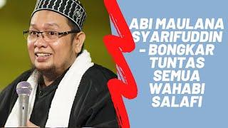 Video Abi Maulana Syarifuddin - Bongkar Tuntas Semua Wahabi Salafi MP3, 3GP, MP4, WEBM, AVI, FLV Mei 2019