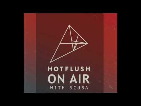 Hotflush On Air #013: Or:la Guest Mix