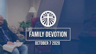 Family Devotion October 7 2020
