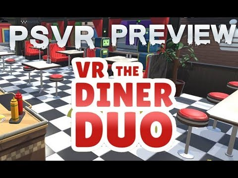 VR The Diner Duo (PSVR) | Local Co-op Cooking Game