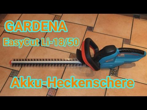 Gardena Akku-Heckenschere EasyCut Li-18/50 Unboxing + Test (Teil 2/3)