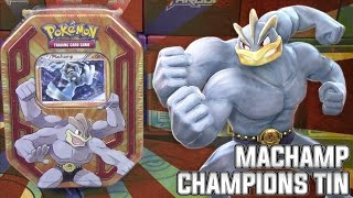 Pokémon Cards - Machamp Pokemon Champions Tin Opening! by The Pokémon Evolutionaries