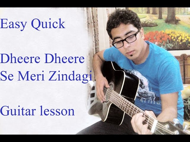 Dheere Dheere Se Meri Zindagi Guitar Lesson Honey : Mp3DownloadOnline.com