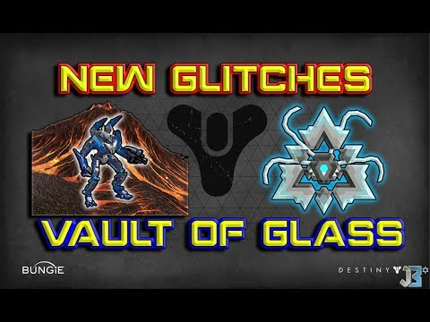 Destiny - New Glitches on Vault of Glass