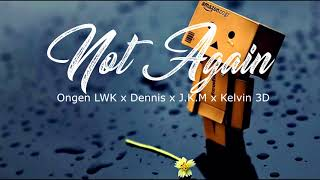 Download Lagu TC8 - Not Again Mp3