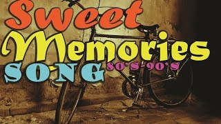 Video Sweet Memories Love Song 80's-90's - Nostalgia Lagu Barat 80-90an MP3, 3GP, MP4, WEBM, AVI, FLV Oktober 2018