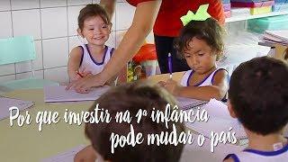 Por que investir na 1ª infância pode mudar o país