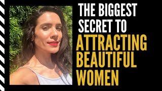 Video The Biggest Secret to Attracting Beautiful Women MP3, 3GP, MP4, WEBM, AVI, FLV Agustus 2019