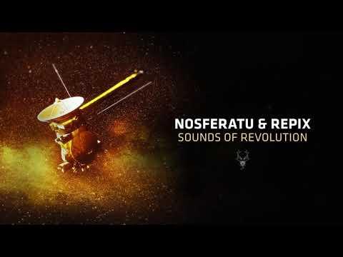 Nosferatu & Repix - Sounds of Revolution