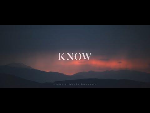 Know (Be Still) - Jeremy Riddle (Acoustic) Lyrics