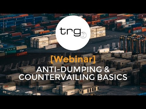 Learn the Basics of Antidumping and Countervailing Duties [Full Webinar]